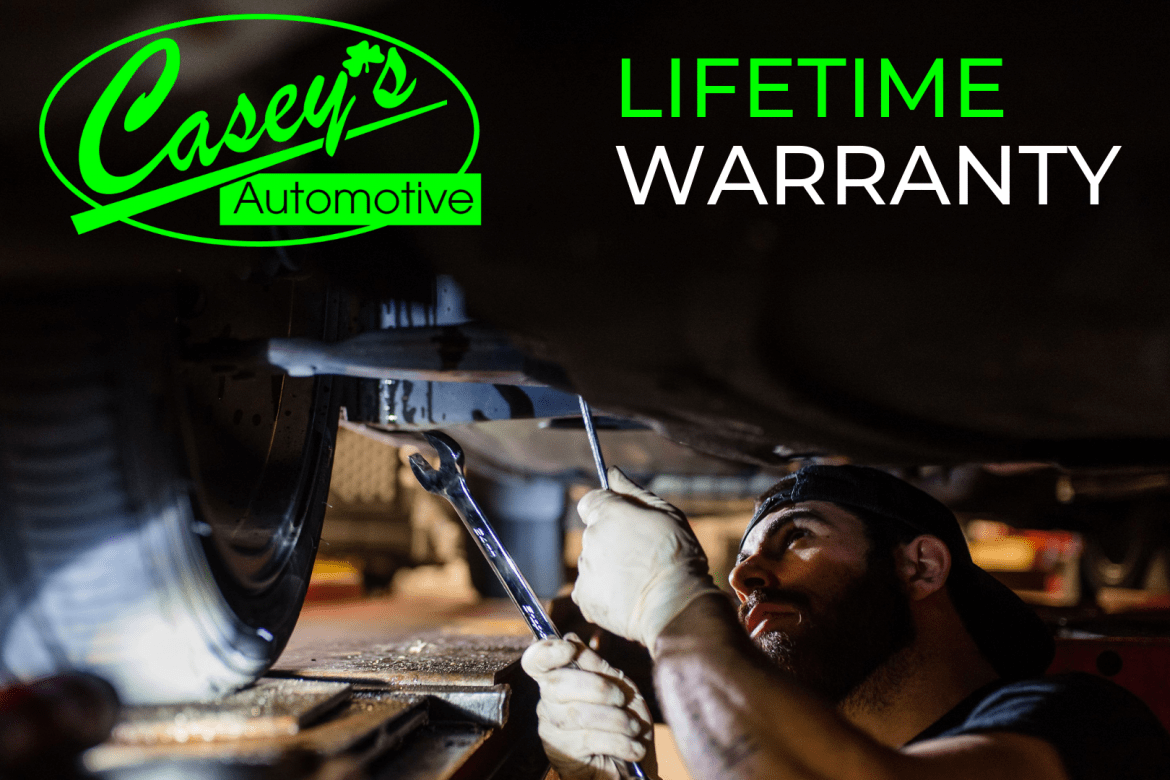 Casey's Lifetime Warranty
